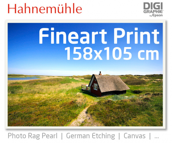 158x105 cm Fineart Druck mit 1440x2880 DPI auf Hahnemühle Fineart-Papieren wie Photo Rag, German Etching, Canvas, Premium Photo Glossy